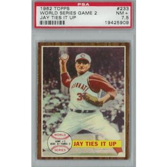 1962 Topps Baseball #233 WS Game 2 PSA 7.5 (NM+) *5909 (Reed Buy)