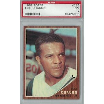 1962 Topps Baseball #256 Elio Chacon PSA 7 (NM) *5930 (Reed Buy)
