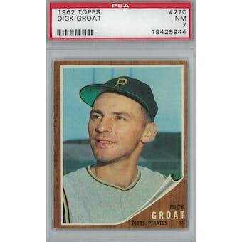 1962 Topps Baseball  #270 Dick Groat PSA 7 (NM) *5944 (Reed Buy)
