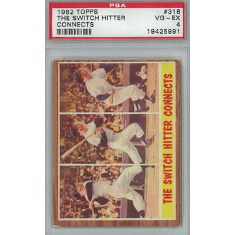 1962 Topps Baseball #318 Switch Hitter Connects Mantle PSA 4 (VG-EX) *5991 (Reed Buy)
