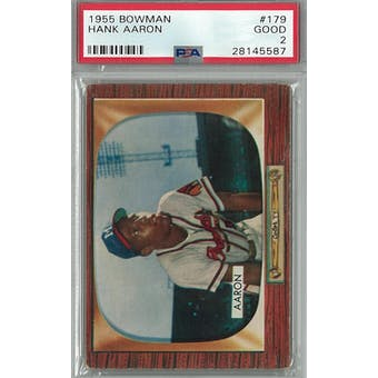 1955 Bowman Baseball #179 Hank Aaron PSA 2 (Good) *5587 (Reed Buy)