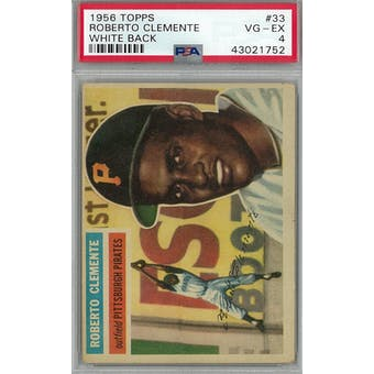 1956 Topps Baseball #33 Roberto Clemente WB PSA 4 (VG-EX) *1752 (Reed Buy)
