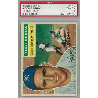 1956 Topps Baseball #110 Yogi Berra GB PSA 4 (VG-EX) *2190 (Reed Buy)