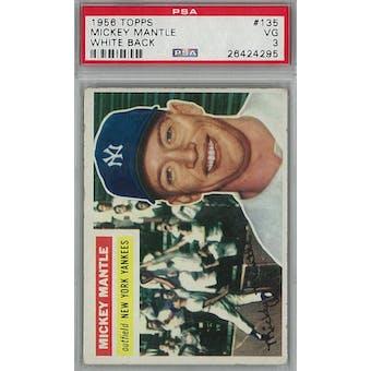 1956 Topps Baseball #135 Mickey Mantle WB PSA 3 (VG) *4295 (Reed Buy)