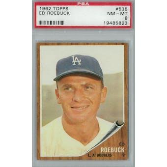 1962 Topps Baseball #535 Ed Roebuck PSA 8 (NM-MT) *5823 (Reed Buy)