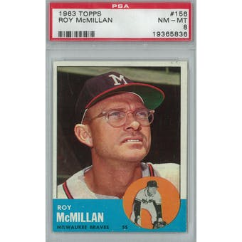 1963 Topps Baseball #156 Roy McMillan PSA 8 (NM-MT) *5836 (Reed Buy)