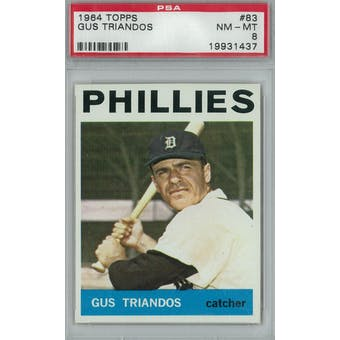 1964 Topps Baseball #83 Gus Triandos PSA 8 (NM-MT) *1437 (Reed Buy)