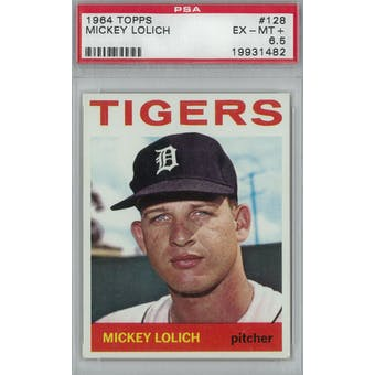 1964 Topps Baseball  #128 Mickey Lolich RC PSA 6.5 (EX-MT+) *1482 (Reed Buy)