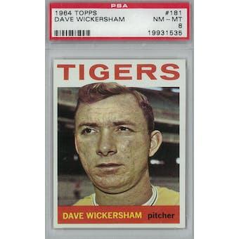 1964 Topps Baseball #181 Dave Wickersham PSA 8 (NM-MT) *1535 (Reed Buy)