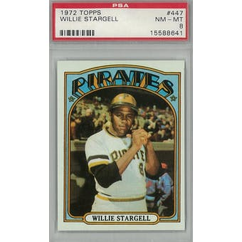 1972 Topps Baseball #447 Willie Stargell PSA 8 (NM-MT) *8641 (Reed Buy)