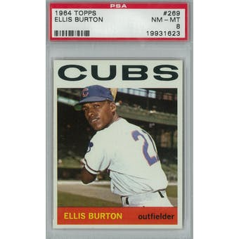 1964 Topps Baseball #269 Ellis Burton PSA 8 (NM-MT) *1623 (Reed Buy)