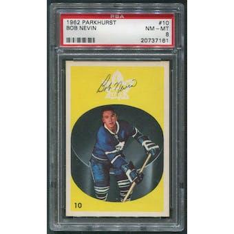 1962/63 Parkhurst Hockey #10 Bob Nevin PSA 8 (NM-MT)
