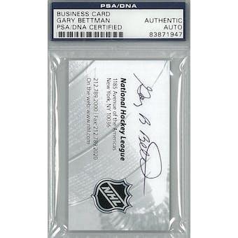 Gary Bettman NHL Business Card Autograph PSA AUTH *1947 (Reed Buy)
