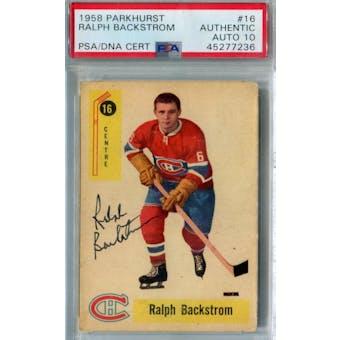 1958/59 Parkhurst Hockey #16 Ralph Backstrom PSA AUTH Auto 10 *7236 (Reed Buy)