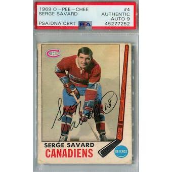 1969/70 O-Pee-Chee Hockey #4 Serge Savard RC PSA AUTH Auto 9 *7252 (Reed Buy)