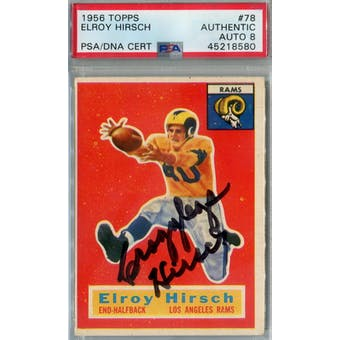 1956 Topps Football #78 Crazy Legs Hirsch PSA AUTH Auto 8 *8580 (Reed Buy)