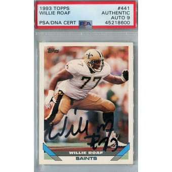 1993 Topps Football #441 Willie Roaf RC PSA AUTH  Auto 9 *8600 (Reed Buy)