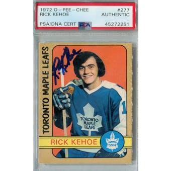 1972/73 O-Pee-Chee Hockey #277 Rick Kehoe RC PSA/DNA AUTH *2251 (Reed Buy)