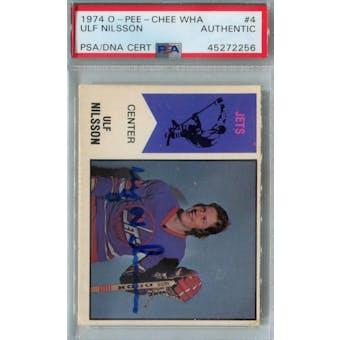 1974/75 O-Pee-Chee WHA Hockey #4 Ulf Nilsson RC PSA/DNA AUTH *2256 (Reed Buy)