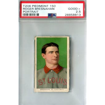 1909-11 T-206 Piedmont 150 Roger Bresnahan Portrait PSA 2.5 (Good+) *8813 (Reed Buy)