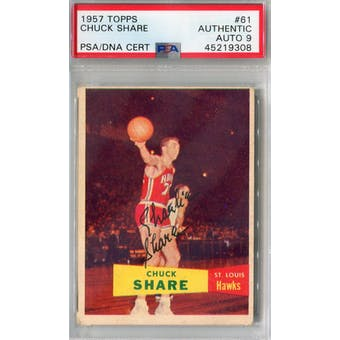 1957/58 Topps #61 Chuck Share PSA AUTH Auto 9 *9308 (Reed Buy)