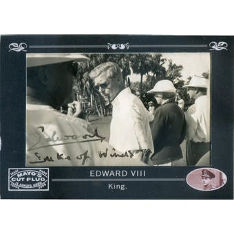 2008 Topps Mayo Cut Signatures #CSKE King Edward VIII Autograph 1/1 (Reed Buy)