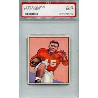 1950 Bowman #105 Eddie Price RC PSA 7 *9555 (Reed Buy)