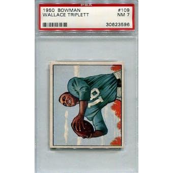 1950 Bowman #109 Wallace Triplett PSA 7 RC *3596 (Reed Buy)