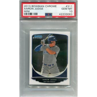 2013 Bowman Chrome Mini #311 Aaron Judge PSA 10 *3063 (Reed Buy)