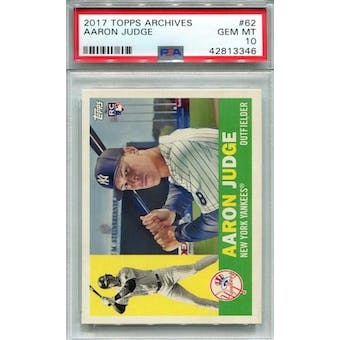 2017 Topps Archives #62 Aaron Judge PSA 10 *3346 (Reed Buy)