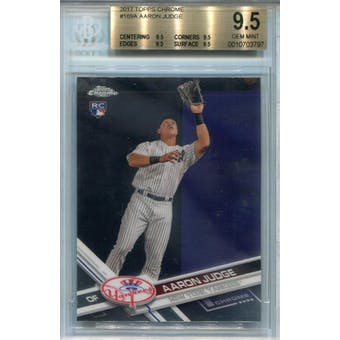 2017 Topps Chrome #169A Aaron Judge Catching BGS 9.5 *3797 (Reed Buy)