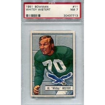 1951 Bowman #11 Whitey Wistert PSA 7 *7713 (Reed Buy)