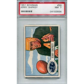 1951 Bowman #59 Jerry Shipkey PSA 7 *3936 (Reed Buy)