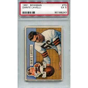 1951 Bowman #73 Dante Lavelli PSA 5 *8243 (Reed Buy)