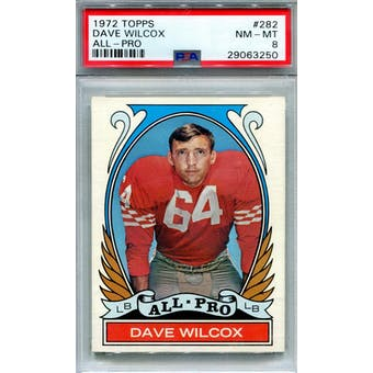 1972 Topps #282 Dave Wilcox AP PSA 8 *3250 (Reed Buy)