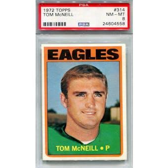 1972 Topps #314 Tom McNeill PSA 8 *4558 (Reed Buy)