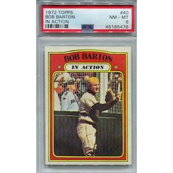 1972 Topps #40 Bob Barton IA PSA 8 *5476 (Reed Buy)