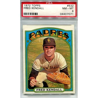 1972 Topps #532 Fred Kendall PSA 8 *7071 (Reed Buy)
