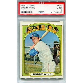 1972 Topps #657 Bobby Wine PSA 9 *3226 (Reed Buy)