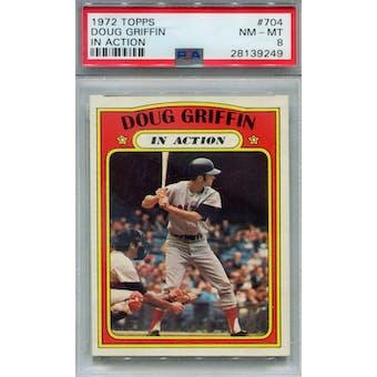1972 Topps #704 Doug Griffin IA PSA 8 *9249 (Reed Buy)