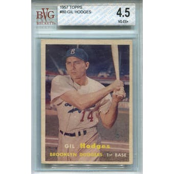 1957 Topps #80 Gil Hodges BVG 4.5 *6417 (Reed Buy)