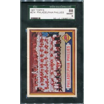 1957 Topps #214 Phillies Team SGC 88 *7011 (Reed Buy)