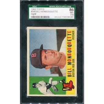 1960 Topps #544 Bill Monbouquette SGC 86 *8081 (Reed Buy)