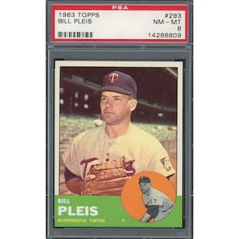 1963 Topps #293 Bill Pleis PSA 8 *6809 (Reed Buy)