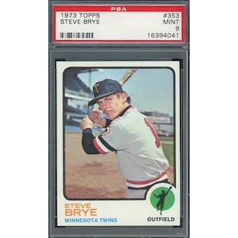 1973 Topps #353 Steve Brye PSA 9 *4041 (Reed Buy)