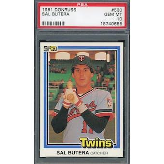 1981 Donruss #530 Sal Butera PSA 10 POP 1 *0656 (Reed Buy)