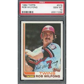 1982 Topps #379 Rob Wilfong PSA 10 POP 3 *1039 (Reed Buy)