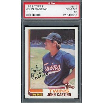 1982 Topps #644 John Castino PSA 10 POP 4 *3006 (Reed Buy)