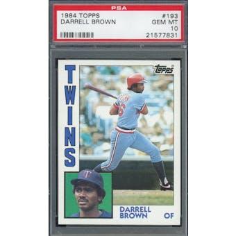 1984 Topps #193 Darrell Brown PSA 10 POP 3 *7831 (Reed Buy)