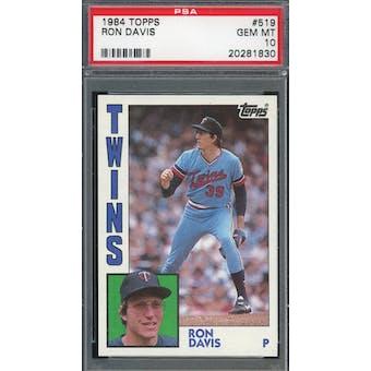1984 Topps #519 Ron Davis PSA 10 POP 5 *1830 (Reed Buy)